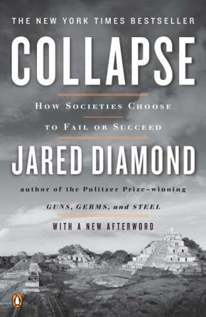 Collapse: How Societies Choose to Fail or Succeed: Revised Edition *Scratch & Dent*