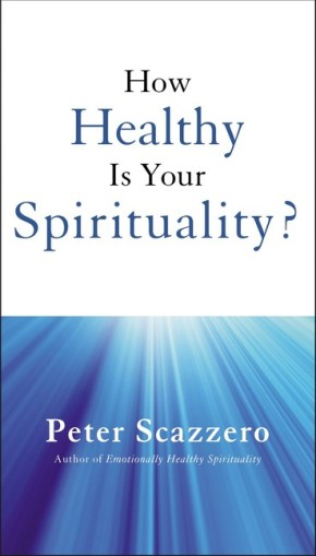How Healthy is Your Spirituality?
