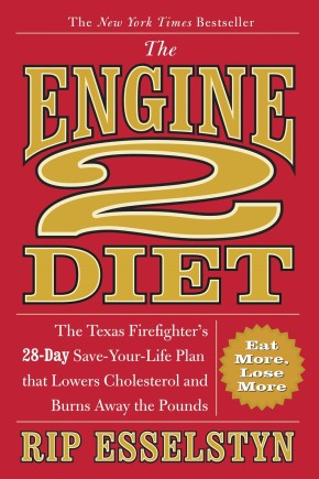 The Engine 2 Diet: The Texas Firefighter's 28-Day Save-Your-Life Plan that Lowers Cholesterol and Burns Away the Pounds *Scratch & Dent*