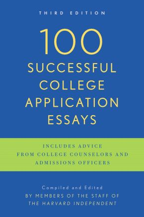 100 Successful College Application Essays: Third Edition *Scratch & Dent*