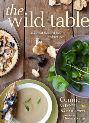 The Wild Table: Seasonal Foraged Food and Recipes *Scratch & Dent*