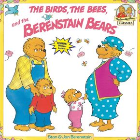 The Birds, the Bees, and the Berenstain Bears *Scratch & Dent*