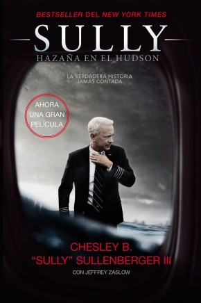 Sully: Hazaña en el Hudson (Spanish Edition) *Scratch & Dent*