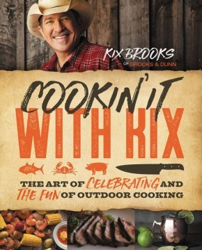 Cookin' It with Kix: The Art of Celebrating and the Fun of Outdoor Cooking *Scratch & Dent*