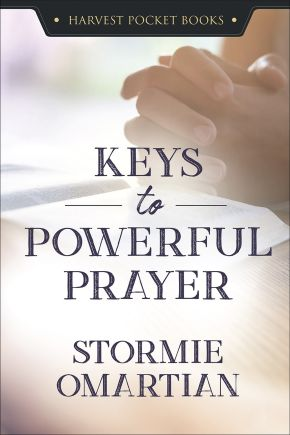 Keys to Powerful Prayer (Harvest Pocket Books)