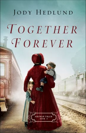 Together Forever (Orphan Train)