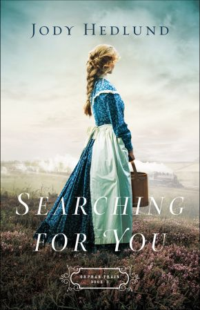 Searching for You (Orphan Train)