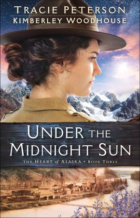 Under the Midnight Sun (The Heart of Alaska)