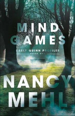 Mind Games (Kaely Quinn Profiler)