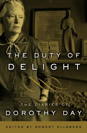 The Duty of Delight: The Diaries of Dorothy Day *Scratch & Dent*