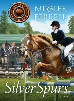 Silver Spurs (Volume 2) (Horses and Friends)