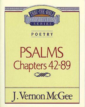 Thru the Bible Vol. 18: Poetry (Psalms 42-89) *Scratch & Dent*