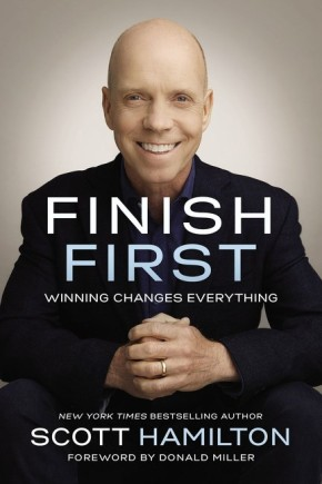Finish First: Winning Changes Everything *Scratch & Dent*