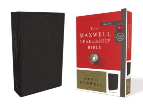NKJV, Maxwell Leadership Bible, Third Edition, Leathersoft, Black, Comfort Print: Holy Bible, New King James Version