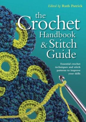 Crochet Handbook and Stitch Guide (Artist/Craft Bible Series)