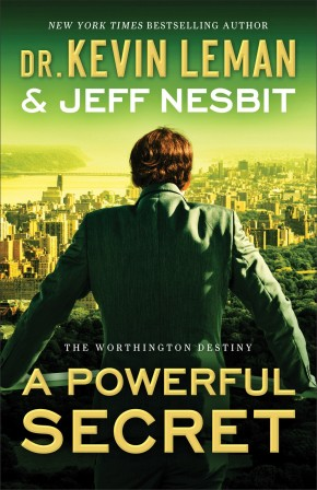 A Powerful Secret: A Novel (The Worthington Destiny)