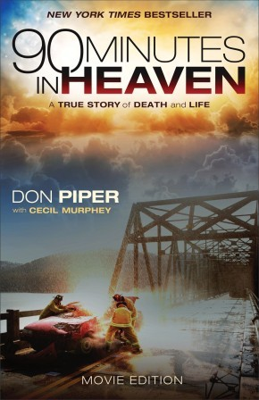 90 Minutes in Heaven: A True Story of Death and Life *Scratch & Dent*