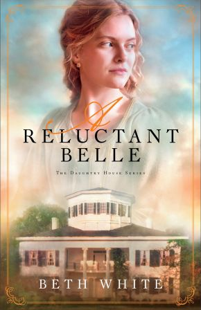 Reluctant Belle (Daughtry House)