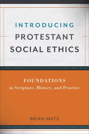 Introducing Protestant Social Ethics