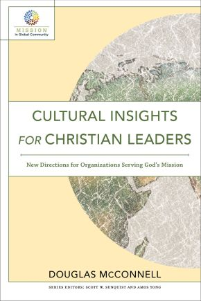Cultural Insights for Christian Leaders (Mission in Global Community)