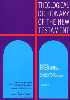 Theological Dictionary of the New Testament (Volume IX) *Scratch & Dent*