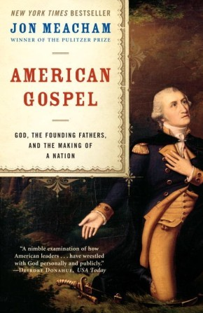 American Gospel: God, the Founding Fathers, and the Making of a Nation *Scratch & Dent*