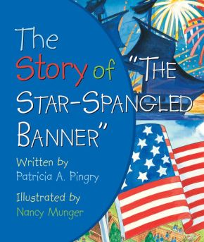 Story of Star Spangled Banner *Scratch & Dent*