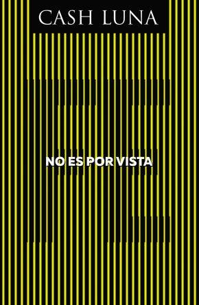 No es por vista: Solo la fe abre tus ojos (Spanish Edition)