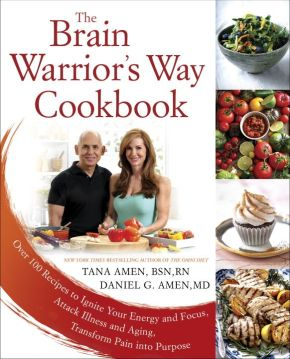 The Brain Warrior's Way Cookbook: Over 100 Recipes to Ignite Your Energy and Focus, Attack Illness and Aging, Transform Pain into Purpose *Scratch & Dent*