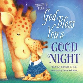 God Bless You and Good Night Touch and Feel (A God Bless Book) *Scratch & Dent*