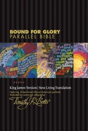 Bound for Glory Parallel Bible KJV/NLT (Hardcover)