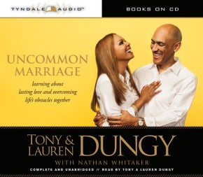 Uncommon Marriage: What We've Learned about Lasting Love and Overcoming Life's Obstacles Together