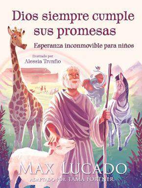 Dios siempre cumple sus promesas: Esperanza inconmovible para niños (Spanish Edition)