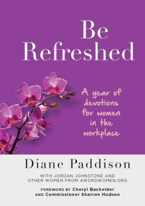 Be Refreshed: A Year of Devotions for Women in the Workplace *Scratch & Dent*