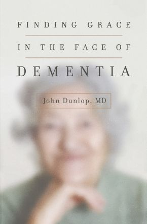 Finding Grace in the Face of Dementia: