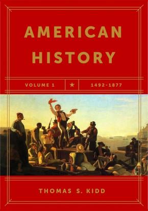 American History, Volume 1: 1492-1877