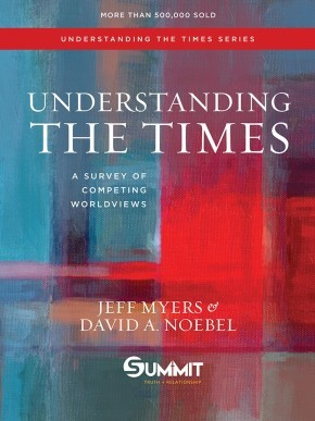 Understanding the Times: A Survey of Competing Worldviews *Scratch & Dent*