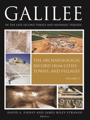 Galilee in the Late Second Temple and Mishnaic Periods: The Archaeological Record from Cities, Towns, and Villages