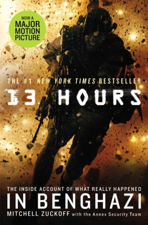 13 Hours: The Inside Account of What Really Happened In Benghazi *Scratch & Dent*