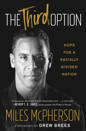 The Third Option: Hope for a Racially Divided Nation