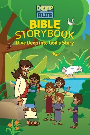 Deep Blue Bible Storybook: Dive Deep Into God's Story