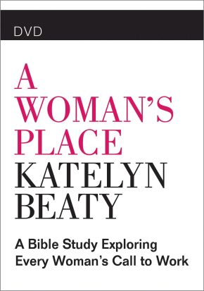 A Woman's Place DVD: A Bible Study Exploring Every Womans Call to Work