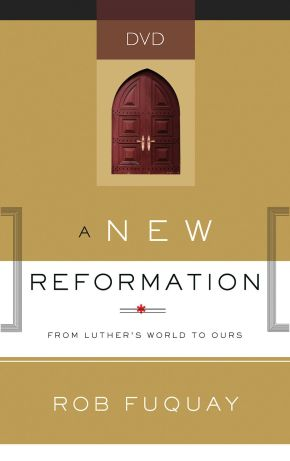 A New Reformation DVD: From Luther's World to Ours
