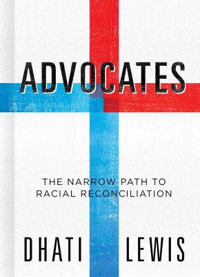 Advocates: The Narrow Path to Racial Reconciliation