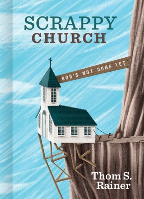 Scrappy Church: God's Not Done Yet