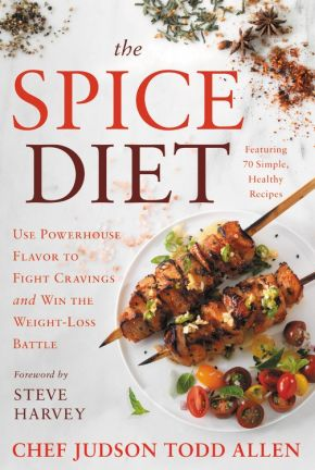 The Spice Diet: Use Powerhouse Flavor to Fight Cravings and Win the Weight-Loss Battle *Scratch & Dent*