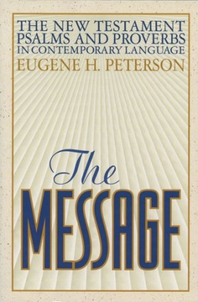 The Message New Testament Psalms and Proverbs in Contemporary Language *Scratch & Dent*
