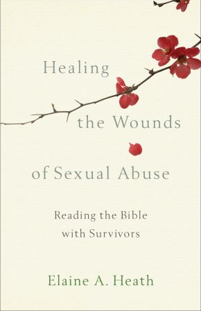 Healing the Wounds of Sexual Abuse *Scratch & Dent*