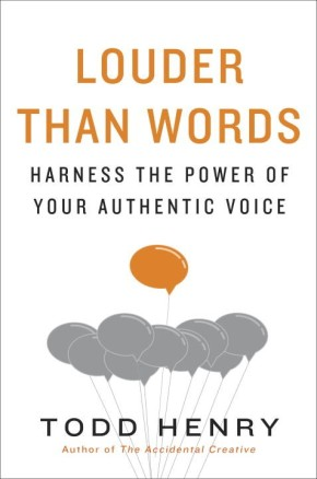 Louder than Words: Harness the Power of Your Authentic Voice *Scratch & Dent*