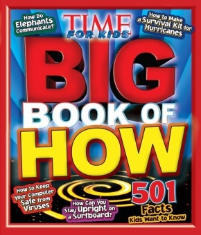 TIME For Kids Big Book of How (Time for Kids Magazine) *Scratch & Dent*